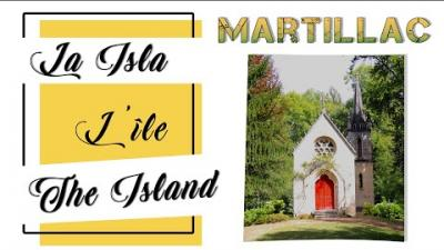 Embedded thumbnail for The Island in Martillac | L' Île - Martillac | La Isla - Martillac